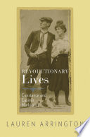 Revolutionary Lives  : Constance and Casimir Markievicz