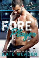 Foreplayer: A Brother's Best Friend Hockey Romance Book