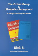 The Oxford Group & Alcoholics Anonymous ebook