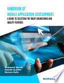 Handbook of Mobile Application Development  A Guide to Selecting the Right Engineering and Quality Features Book