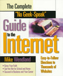 The Complete  No Geek Speak  Guide to the Internet