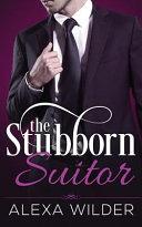 The Stubborn Suitor