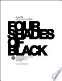 Four Shades of Black