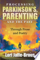 Processing Parkinson s  Parenting and the Past Book PDF