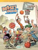 Basket Dunk - Tome 6 - 10 ans Cazenove