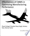 Effectiveness of CMMS in Optimizing Manufacturing Performance
