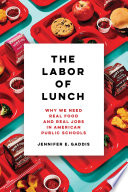 The Labor of Lunch Book