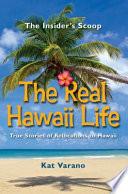 The Real Hawaii Life