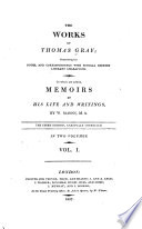 The Works Of Thomas Gray Containing His Poems And Correspondence With Several Eminent Literary Characters