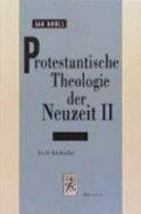 Protestantische Theologie der Neuzeit: Das 20. Jahrhundert