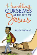 Humbling Ourselves at the Feet of Jesus Book
