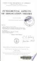 Fundamental Aspects of Dislocation Theory