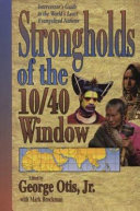 Strongholds of the 10 40 Window