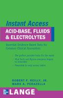 LANGE Instant Access Acid-Base, Fluids, and Electrolytes