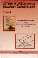 Proceedings of the National Conference on Advances in Civil Engineering  Perspectives of Developing Countries  ACEDEC 2003   Structures engineering and geotechnical infrastructure development