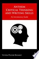 Anthem Critical Thinking and Writing Skills