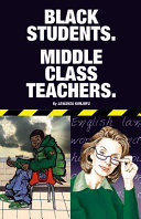 Black Students-Middle Class Teachers