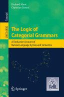 The Logic of Categorial Grammars