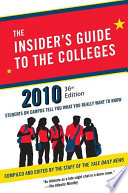 The Insider s Guide to the Colleges  2010
