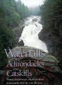 Waterfalls of the Adirondacks and Catskills