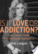 Is it love or addiction?