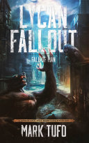 Lycan Fallout 2  Fall Of Man  A Michael Talbot Adventure