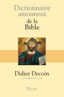 Dictionnaire amoureux de la Bible