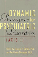 Dynamic Therapies For Psychiatric Disorders (axis I)
