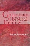 A Grammar Of Biblical Hebrew Book PDF