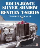 Rolls Royce Silver Shadow/Bentley T-Series, Camargue & Corniche