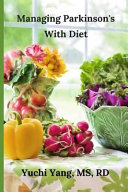 Managing Parkinson s with Diet Book