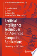 Artificial Intelligence Techniques for Advanced Computing Applications Book
