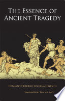 The Essence of Ancient Tragedy Book PDF