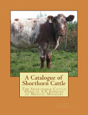 A Catalogue Of Shorthorn Cattle