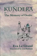 Kundera, Or, The Memory of Desire