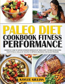 Paleo Diet Cookbook Fitness Performance Book