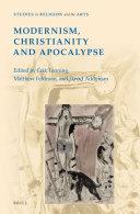 Modernism, Christianity and Apocalypse