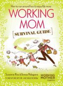 Working Mom Survival Guide