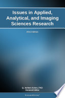 Issues In Applied Analytical And Imaging Sciences Research 2011 Edition