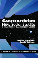 Constructivism and the New Social Studies