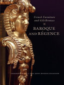 French Furniture and Gilt Bronzes: Baroque and Régence : ...