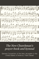 The New Churchman s Prayer book and Hymnal