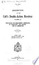 Description of the Colt s Double action Revolver  Caliber  38 Book