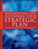 Implementing and Sustaining Your Strategic Plan
