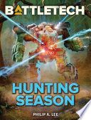 BattleTech  Hunting Season