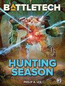 Pdf BattleTech: Hunting Season