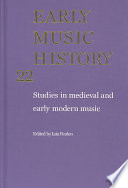 Early Music History: Volume 22  : Studies in Medieval and Early Modern Music