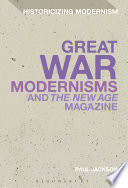 Great War Modernisms and 'The New Age' Magazine