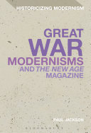 Great War Modernisms and  The New Age  Magazine