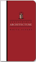 Sustainable Architecture White Papers